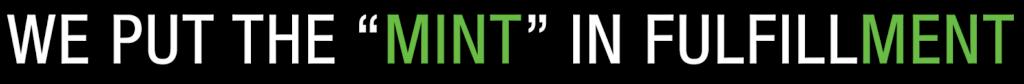 Mint Fulfill eCommerce Fulfillment